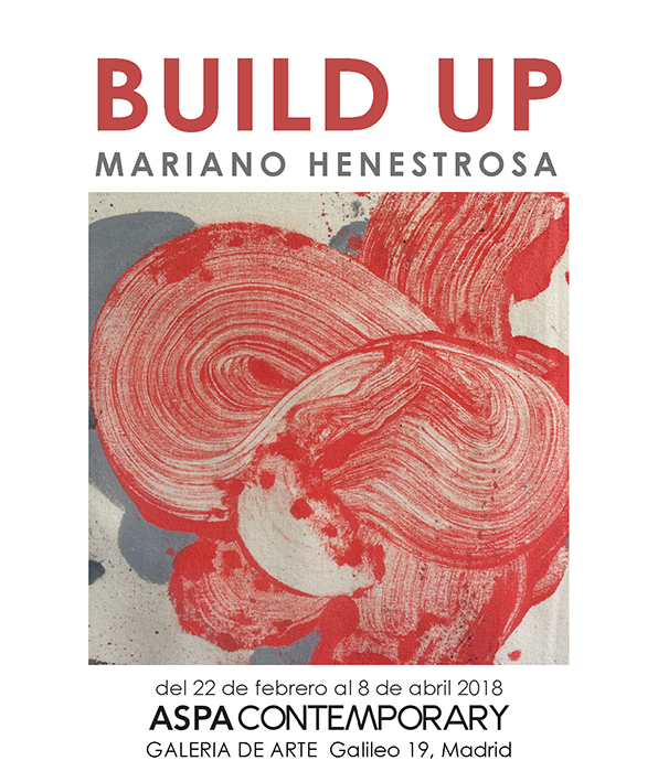 BUILD UP - Mariano Henestrosa - Aspa Contemporary
